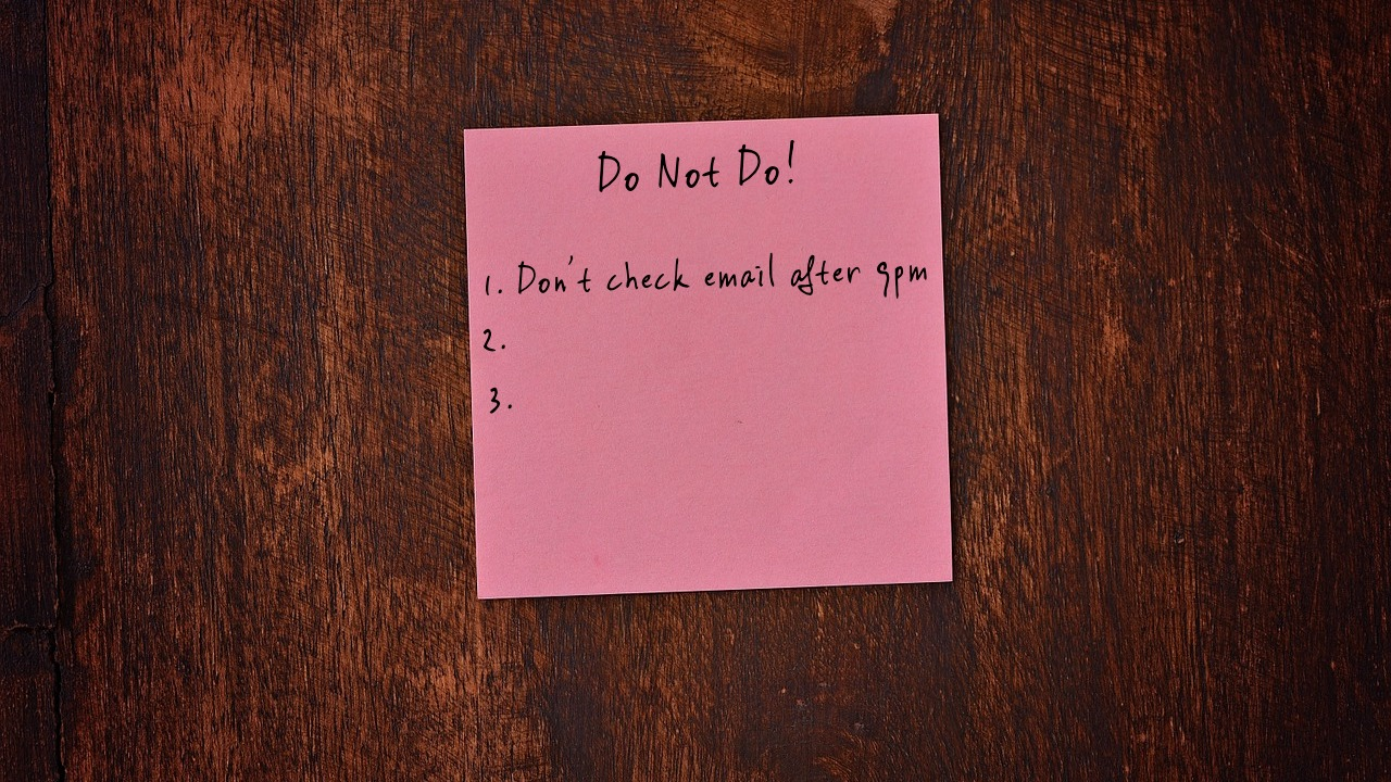 """Why you may need a """"not-to-do"""" list to achieve your important goals"""
